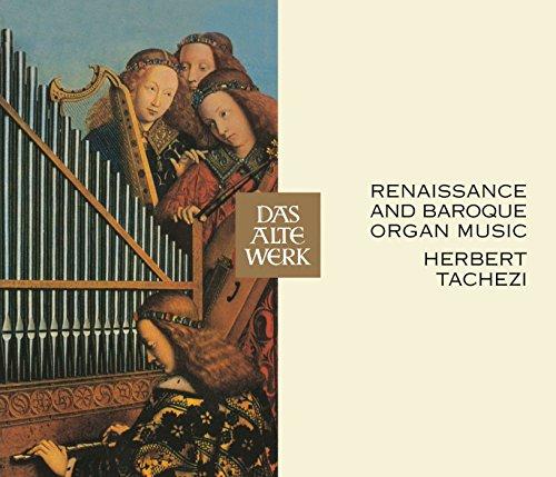 RENAISSANCE & BAROQUE ORGAN MUSIC