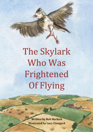 The Skylark Who Was Frightened of Flying (Creature Teachers - early readers Book 1) (English Edition)