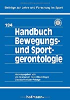 Handbuch Bewegungs- und Sportgerontologie
