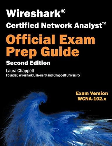 Download Wireshark Certified Network Analyst Exam Prep Guide (Second Edition) 1893939901