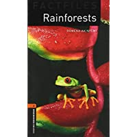 Rainforests (Oxford Bookworms Library Factfiles, Stage 2)