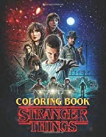 Stranger Things Coloring Book: Coloring Books For Adults and Teens - Vol 1