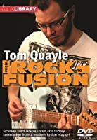 Lick Library: From Rock To Fusion By Tom Quayle. For ギター