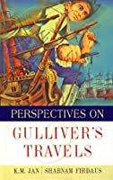 Perspectives on Gulliver'S Travels