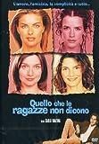 Quello Che Le Ragazze Non Dicono [Italian Edition]