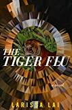 The Tiger Flu (English Edition)