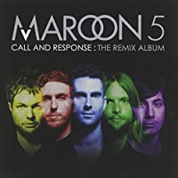Call & Response by Maroon 5 (2008-12-09)