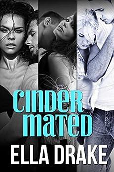 Cinder Mated by [Drake, Ella]