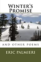 Winter's Promise: And Other Poems