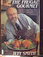 The Frugal Gourmet (G K Hall Large Print Book Series)
