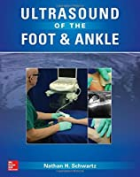 Ultrasound of the Foot and Ankle by Nathan Schwartz(2015-12-08)