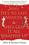 Why He's So Last Minute and She's Got it All Wrapped Up