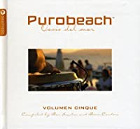 Purobeach Vol.5: Compiled By Ben Sowton & Boris Cantero