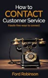 How to Contact Customer Service of Amazon: Customer Service,How to Contact Customer service with step by step instruction, Amazon Customer service Phone ... Cust Servc No (English Edition)