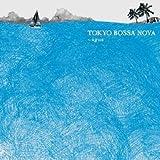 TOKYO BOSSA NOVA〜agua〜 画像