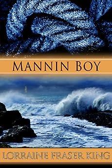 Mannin Boy by [King, Lorraine Fraser]