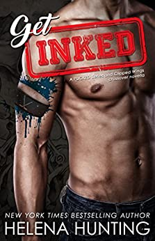 Get Inked: (A PUCKED Series & Clipped Wings Crossover) by [Hunting, Helena]