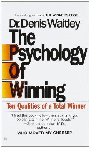 The Psychology of Winning: Ten Qualities of a Total Winnerの詳細を見る