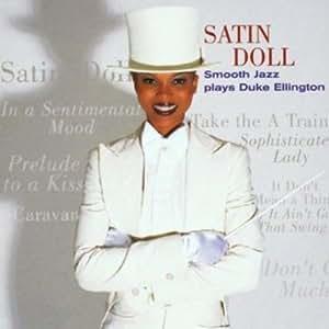 Satin Doll - Smooth Jazz Plays Duke Ellington