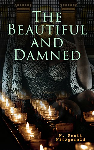 Download The Beautiful and Damned (English Edition) B07BHNKZB9