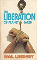 Liberation of Planet Earth