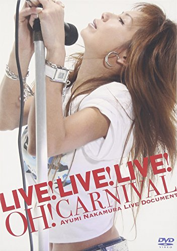 LIVE!LIVE!LIVE! OH!CARNIVAL~中村...
