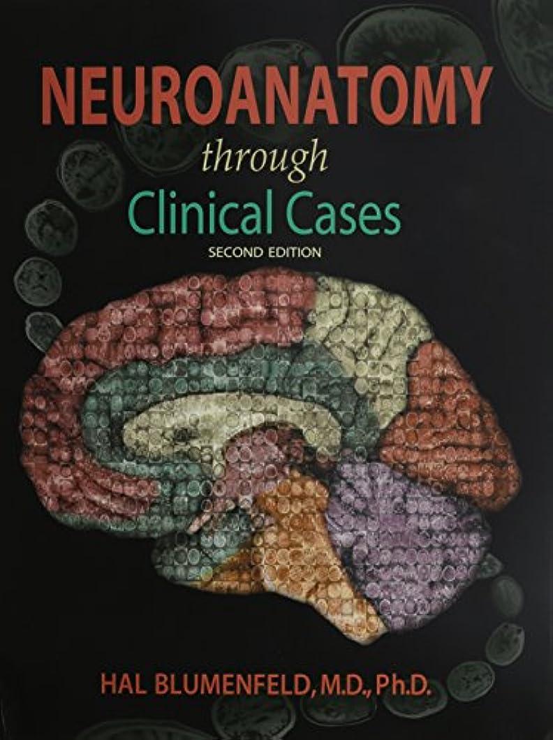 キャプションブースト嫉妬Neuroanatomy Through Clinical Cases