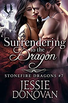 Surrendering to the Dragon (Stonefire British Dragons Book 7) by [Donovan, Jessie]