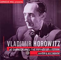 At Carnegie Hall: Haydn & Beethoven by Vladimir Horowitz (2010-03-02)