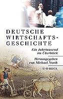 Deutsche Wirtschaftsgeschichte - Sonderausgabe: Ein Jahrtausend im Ueberblick