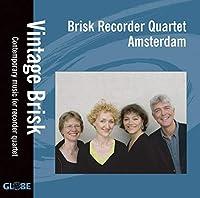 Vintage Brisk by Brisk Recorder Quartet (2007-03-27)