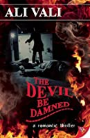 The Devil Be Damned (Cain Casey Devil Series)