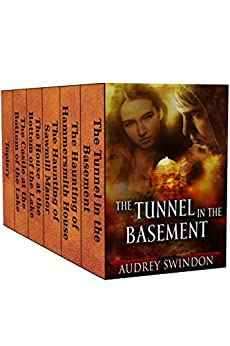 The Tunnel in the Basement: A 6-Book Box Set by [Swindon, Audrey]