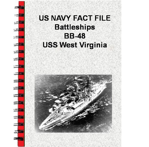 US NAVY FACT FILE Battleships BB-48 USS West Virginia (English Edition)