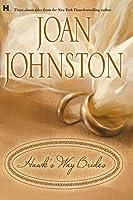 Hawk's Way Brides: The Unforgiving Bride\The Headstrong Bride\The Disobedient Bride
