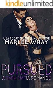 Pursued: A Dark Mafia Romance (English Edition)