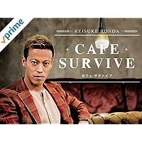 KEISUKE HONDA CAFE SURVIVE