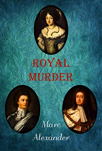 Royal Murder by [Alexander, Marc]