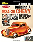 A Guide to Building a 1934-35 Chevy