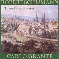 シューマン:3つのピアノ・ソナタ(第1番Op.11、第2番Op.22、第3番Op.14)