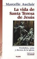 La Vida de Santa Teresa de Jesus