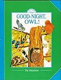 Good-night, Owl! (Little Greats)