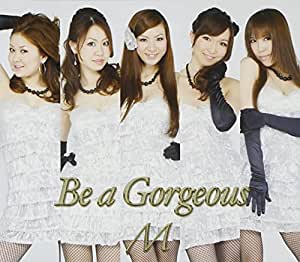 Be a Gorgeous(Type B)