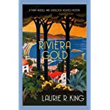 Riviera Gold (Mary Russell #16): The intriguing mystery for Sherlock Holmes fans