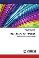 Heat Exchanger Design: Plate fin and tube arrangement