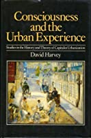 Consciousness and the Urban Experience