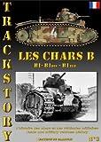 トラックストーリー3号 シャールB LES CHARS B B1 B1BIS B1TER TRACKSTORY no 3
