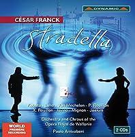セザール・フランク:歌劇「ストラデッラ」(Cesar Franck: Stradella - complete)[2CDs]