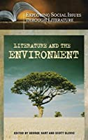 Literature and the Environment (Exploring Social Issues Through Literature)