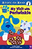 My Visit With Periwinkle (Blue's Clues (Tandem Library))